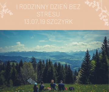 I-RODZINNY-DZIEŃ-BEZ-STRESU-13.07.19-SZCZYRK-358x300